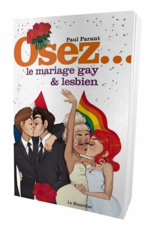 Osez le mariage gay et lesbien