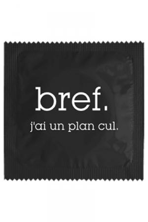 Préservatif humour - Bref J'ai Un Plan Cul