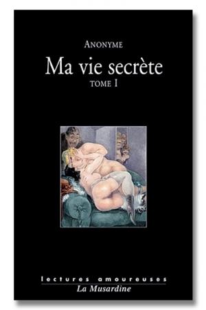 Ma vie secrète Tome 01